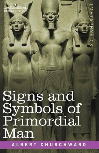Signs and Symbols of Primordial Man (Paperback)
