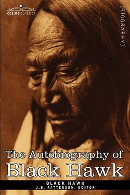 The Autobiography of Black Hawk (Paperback)