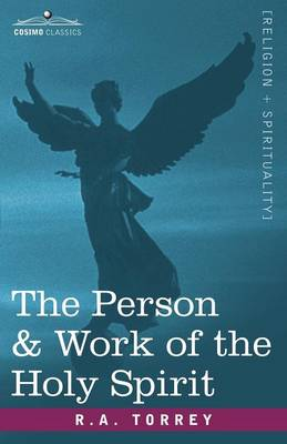 The Person & Work of the Holy Spirit (Paperback)