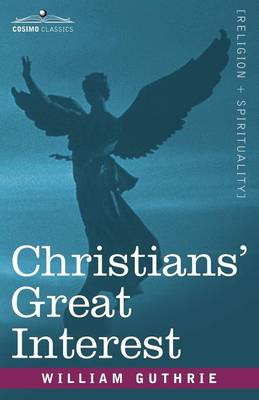 Christians' Great Interest (Paperback)