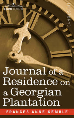Journal of a Residence on a Georgian Plantation (Paperback)