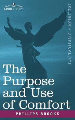 The Purpose and Use of Comfort (Paperback)