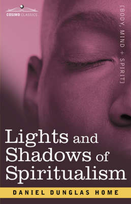 Lights and Shadows of Spiritualism (Paperback)