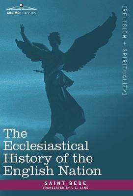 The Ecclesiastical History of the English Nation (Hardback)