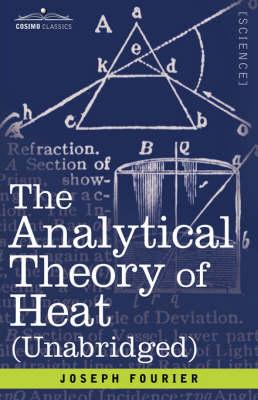The Analytical Theory of Heat (Hardback)