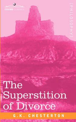 The Superstition of Divorce (Paperback)