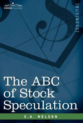 The ABC of Stock Speculation (Hardback)