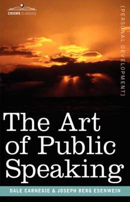 The Art of Public Speaking (Hardback)