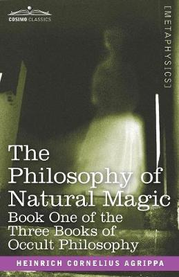 The Philosophy of Natural Magic (Paperback)