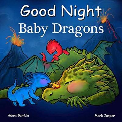 Good Night Baby Dragons - Good Night Our World (Board book)