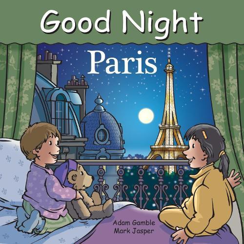 Good Night Paris - Good Night Our World (Board book)