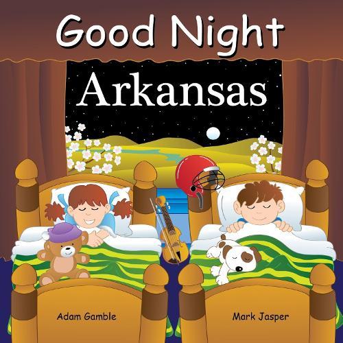 Good Night Arkansas - Good Night Our World (Board book)