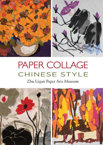 Paper Collage Chinese Style: . (Hardback)