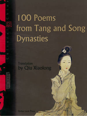 Cultural China: 100 Poems from Tang and Song Dynasties (Paperback)