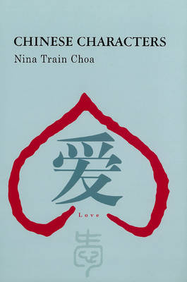 Discovering China: Chinese Characters (Hardback)