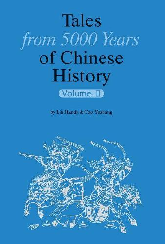 Tales from 5000 Years of Chinese History Volume 2 (Hardback)