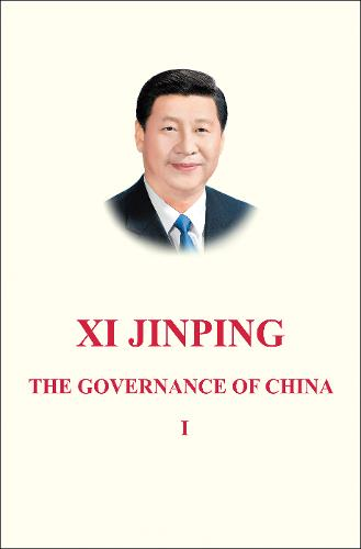 Xi Jinping: The Governance of China Volume 1: [English Language Version] (Hardback)