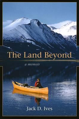 The Land Beyond: A Memoir (Paperback)