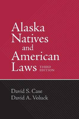 Alaska Natives and American Laws (Paperback)
