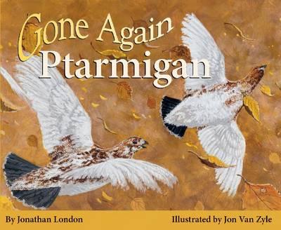 Gone Again Ptarmigan (Paperback)