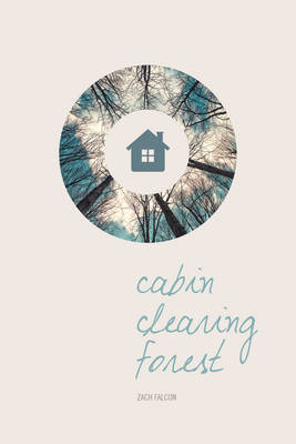 Cabin, Clearing, Forest (Paperback)
