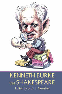 Kenneth Burke on Shakespeare (Hardback)