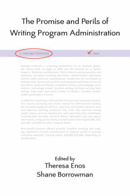 The Promise and Perils of Writing Program Administration - Lauer Series in Rhetoric and Composition (Paperback)