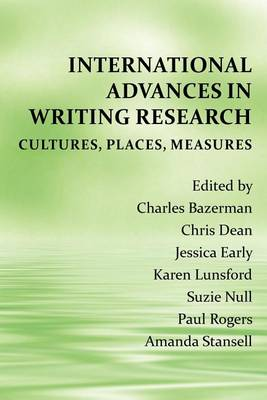 International Advances in Writing Research: Cultures, Places, Measures - Perspectives on Writing (Paperback)