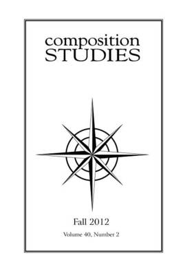 Composition Studies 40.2 (Fall 2012) (Paperback)