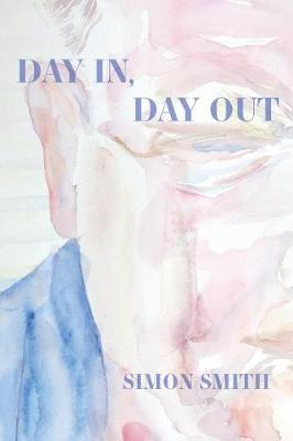 Day In, Day Out - Free Verse Editions (Paperback)