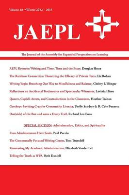 Jaepl: The Journal of the Assembly for Expanded Perspectives on Learning Vol 18 (Paperback)