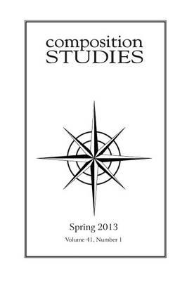 Composition Studies 41.1 (Spring 2013) (Paperback)