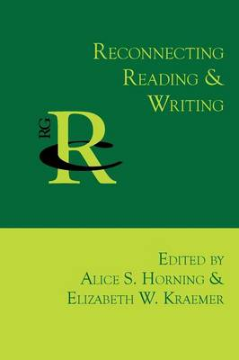 Reconnecting Reading and Writing - Reference Guides to Rhetoric and Composition (Paperback)