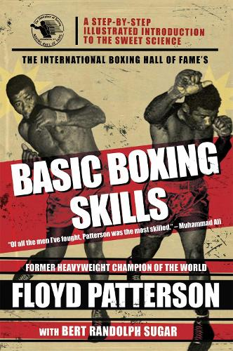 The International Boxing Hall of Fame's Basic Boxing Skills (Paperback)