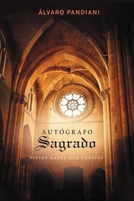 Autografo sagrado: Vivire hasta que vuelvas (Paperback)