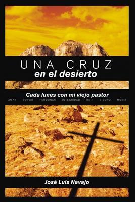 Una cruz en el desierto (Paperback)