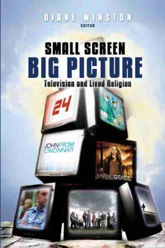 Small Screen, Big Picture: Television and Lived Religion (Paperback)