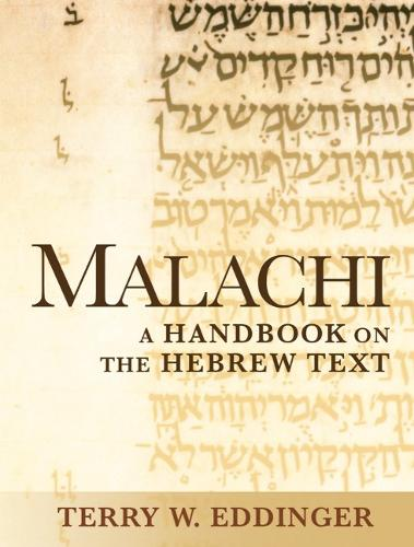 Malachi: A Handbook on the Hebrew Text (Paperback)