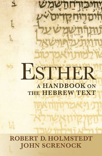 Esther: A Handbook on the Hebrew Text (Paperback)