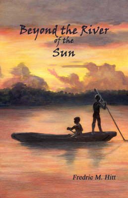 Beyond the River of the Sun (Paperback)
