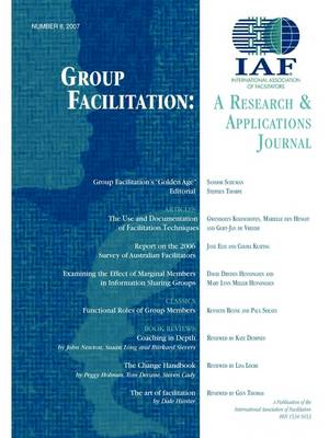 Group Facilitation: A Research and Applications Journal Volume 8 (Paperback)