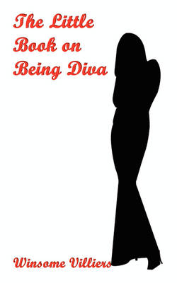 The Little Book on Being Diva (Paperback)