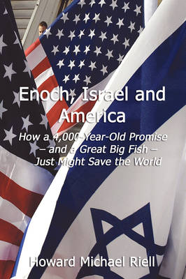 Enoch, Israel & America (Paperback)