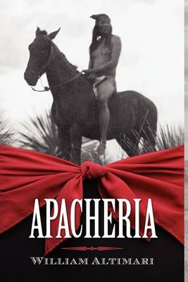 Apacheria (Hardback)