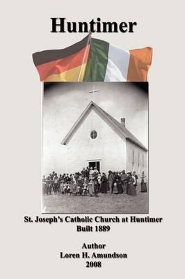 Huntimer: Families of Huntimer, Ancestors and Descendants (Paperback)