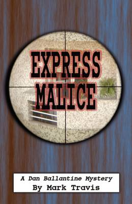 Express Malice (Paperback)