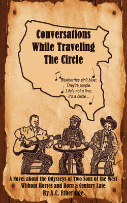 Conversations While Traveling the Circle (Paperback)