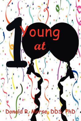Young at 100: Successful Longevity Strategies (Paperback)