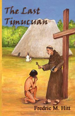 The Last Timucuan (Paperback)