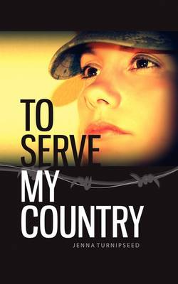 To Serve My Country (Paperback)